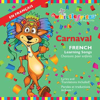 CARNAVAL-- French Learning Songs